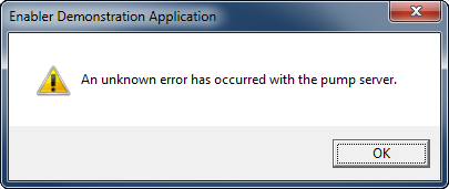 Enabler Demonstration Application: An unknown error has occurred with the pump server [OK]